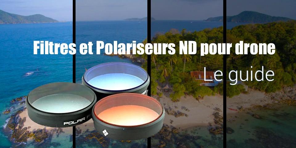 Filtres et Polariseurs ND pour Drone