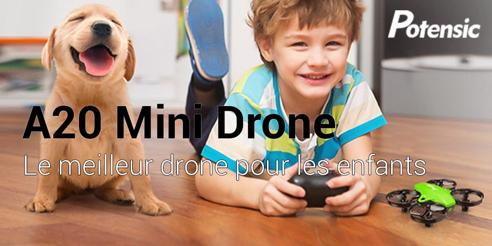 Test et avis sur le drone Potensic A20 un drone pour les enfants pas cher