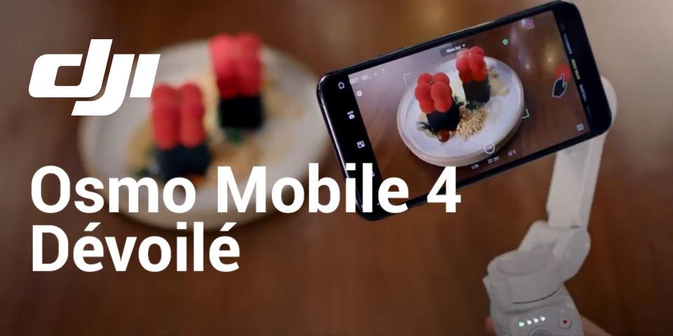 DJI Osmo Mobile 4 - OM4 - Dévoilé
