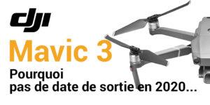 mavic-3-date-de-sortie-2020