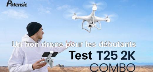 Avis et test du drone Potensic-t25